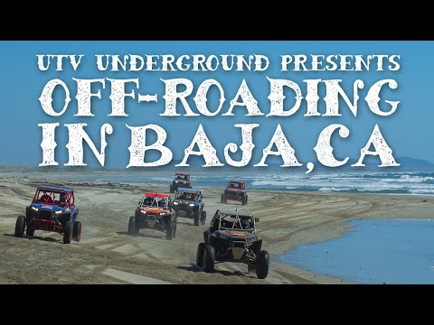 UTVUnderground.com Presents: Off-Roading in Baja, CA