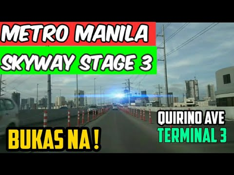 METRO MANILA LATEST UPDATE SKYWAY STAGE 3 TO TERMINAL 1 2 3 AS OF OCTOBER 2019
