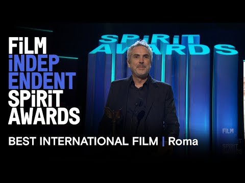 ROMA (Mexico) wins Best International Film at the 2019 Film Independent Spirit Awards