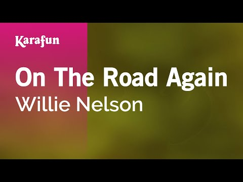 Karaoke On The Road Again - Willie Nelson *