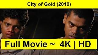 City of Gold Full Length