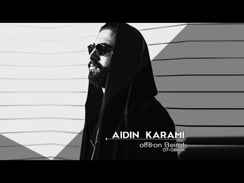 Aidin Karami - Off&On Beirut 2016