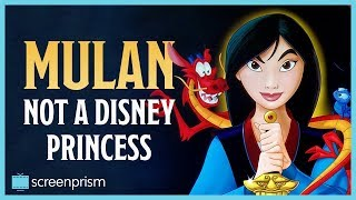 Mulan: Not a Disney Princess