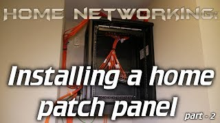 Home Networking Installing a home patch panel - part 2