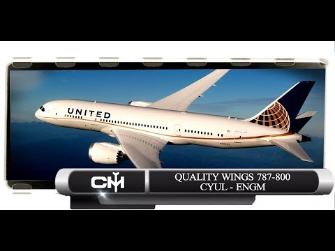 [FSX] Quality Wings 787 | Global Tour | Episode 05 | CYUL to ENGM