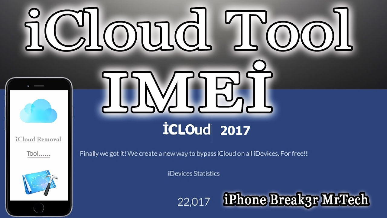 iCloud Unlock Tool and IMEİ method 2017 Altenative All devices iPhone  Break3r