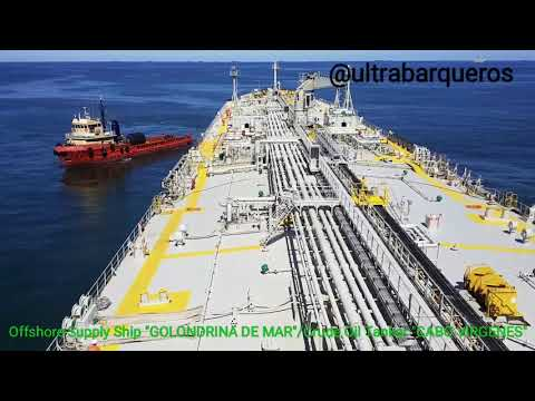 "Offshore Supply Ship ""GOLONDRINA DE MAR""/Crude Oil Tanker ""CABO VIRGENES""/STS TRANSFER OPERATION - 3"