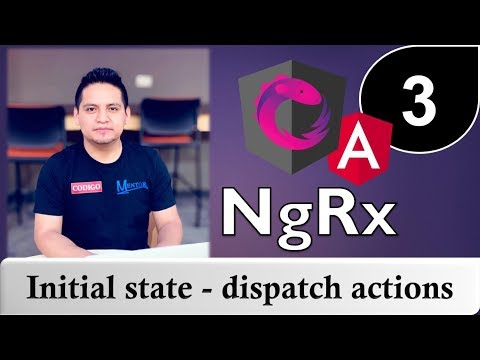 03 - Tutorial de NgRx con Angular -  State - Object.assign - Spread Operator y más thumbnail