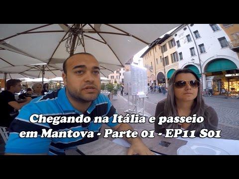 Viajar para Viver - Chegando na Itália e passeio em Mantova - Parte 01 - EP11 S01