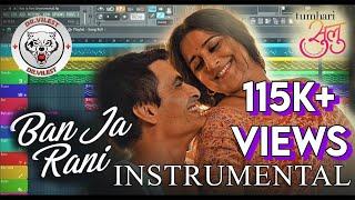 Ban Ja Rani (Instrumental)   Tumhari Sulu   Guru Randhawa   Dr.Vilest