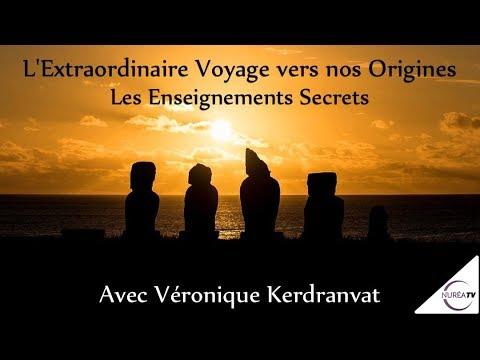 19/10/2017 « L'Extraordinaire Voyage vers nos Origines » avec Véronique Kerdranvat - NURÉA TV