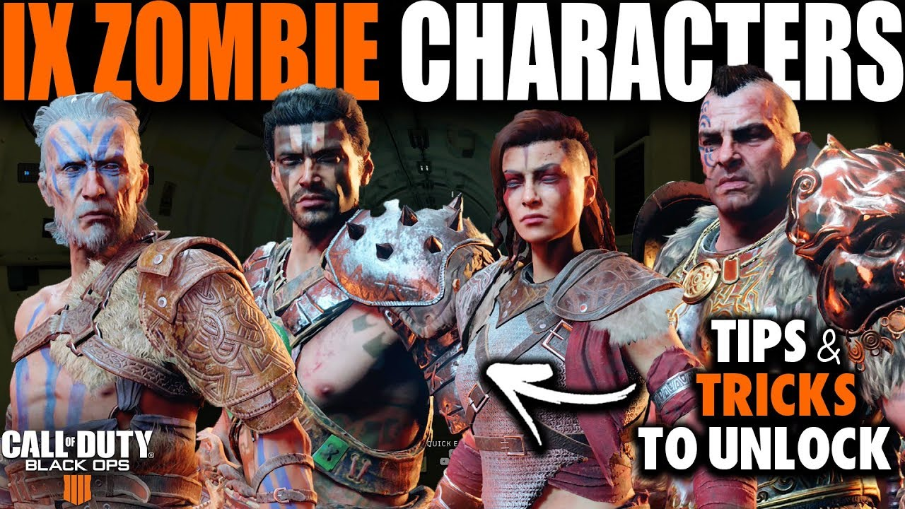 How To Unlock All Ix Zombie Characters In Black Ops 4 Blackout