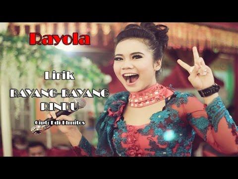 Rayola - Bayang Bayang Rindu (Lirik):