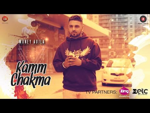 Kamm Chakma - Money Aujla   Ullumanati