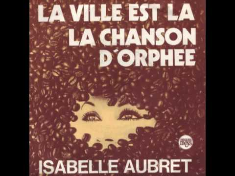 Isabelle Aubret - Le Ville Est La