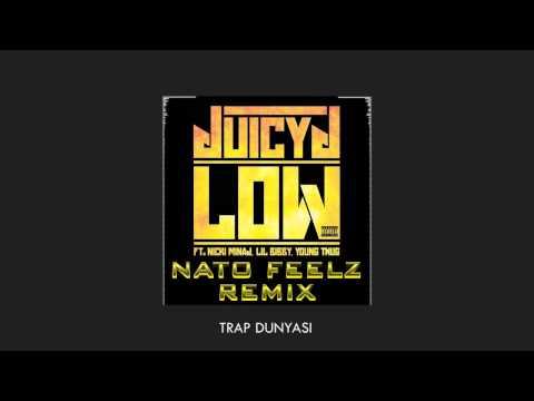Juicy J ft. Nicki Minaj, Lil Bibby & Young Thug - Low (Nato Feelz Remix)
