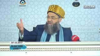 7 Aralık 2017 Tarihli Bu Haftanın Sohbeti - Cübbeli Ahmet Hocaefendi Lâlegül TV