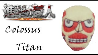 Attack on Titan: How To Make A Colossus Titan Plushie Tutorial