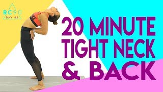20 Minute Stretch for Tight Neck and Back! Day 48/90