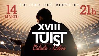 """XVIII TUIST - Festival de Tunas """"Cidade de Lisboa"""""""