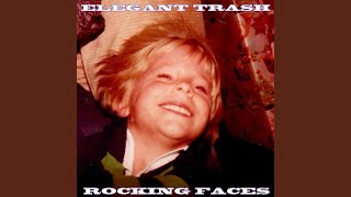 Provided to YouTube by CDBaby Touch the Ceiling · Elegant Trash Rocking Faces ℗ 2019 Lee Austin Hoffman Released on: 2019-11-01 Auto-generated by ...