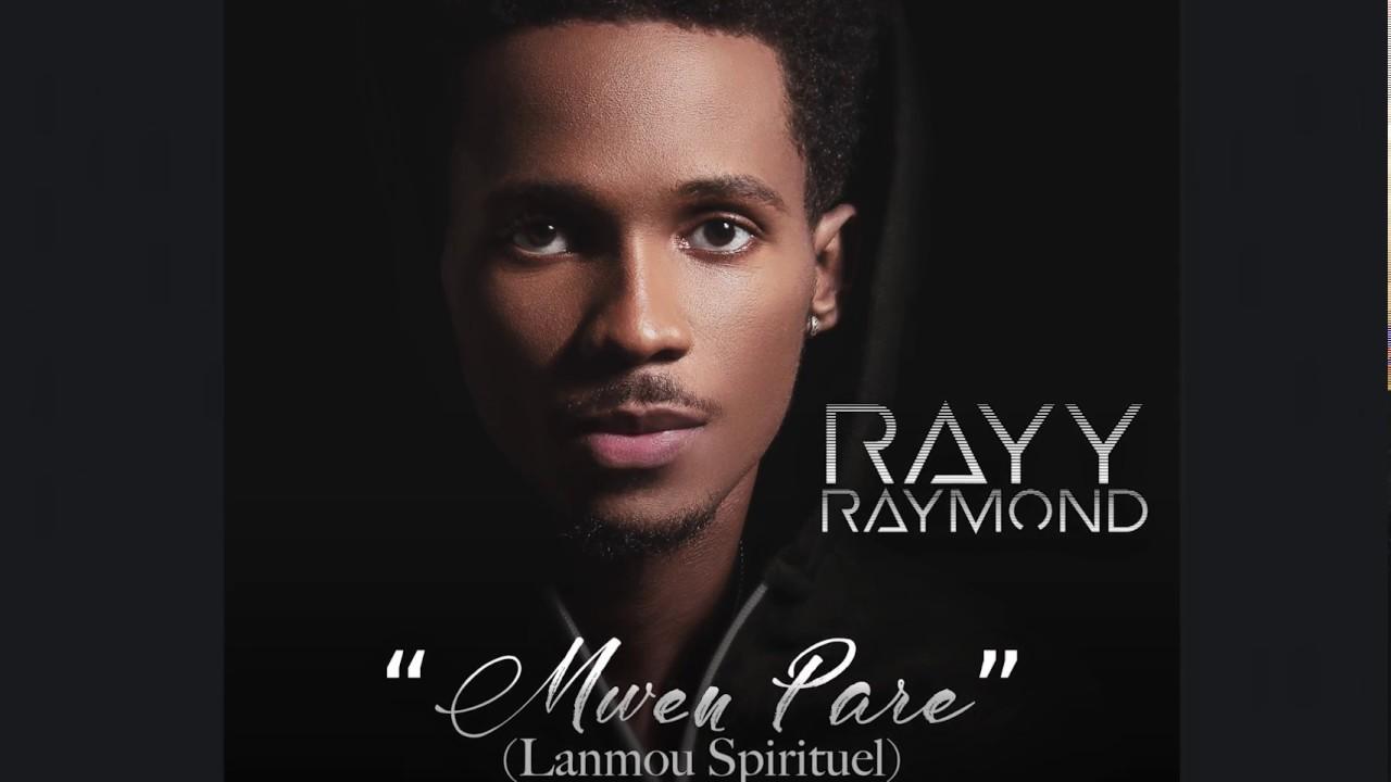 Rayy Raymond - Mwen Pare (Lanmou Spirituel) [Official Audio]