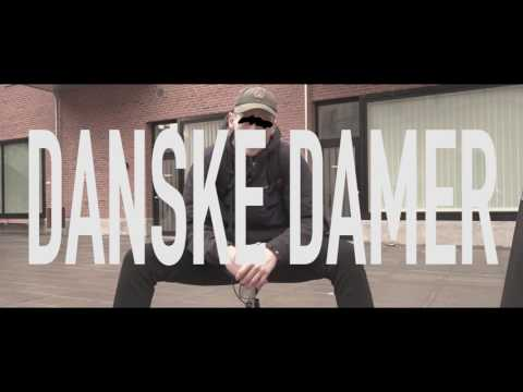 Yung Mob - Danske Damer [Official Music Video]