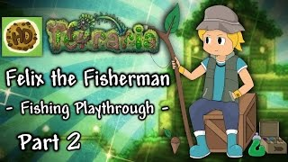 Terraria 1.3 Fisherman Challenge Part 2: Angler, Crates & Spelunking! (1.3 fishing playthrough)
