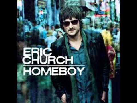 Eric church homeboy youtube