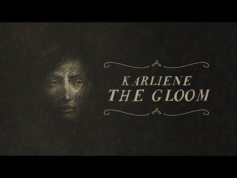 Karliene - The Gloom