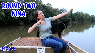 Fishing | Round 2 Nina (2020) Ep#48