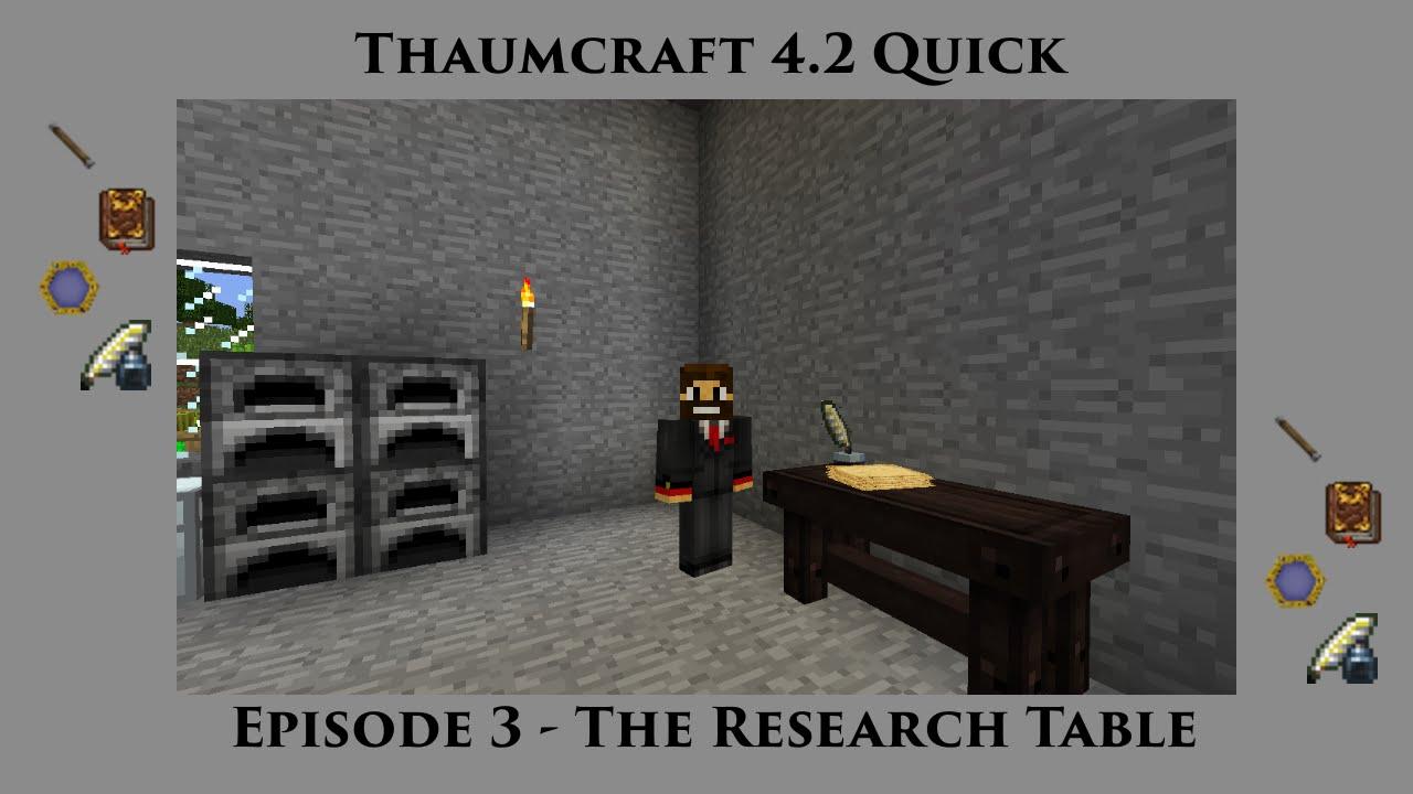 Thaumcraft Quick 4 2 E03 - Research Table