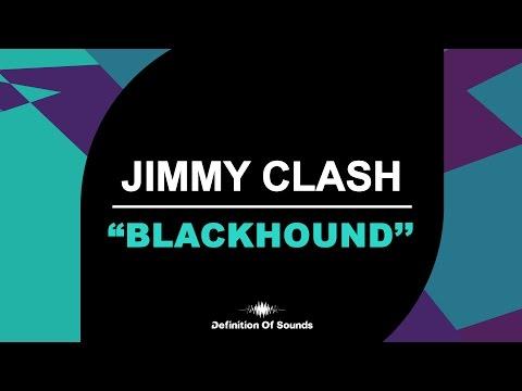 Jimmy Clash - Blackhound (Original Mix)