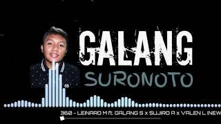 360 - GALANG SURONOTO ft LEINARD M x SUJIRO A x VALEN L (BARU)