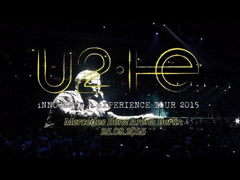 U2 Live @ Berlin 25.09.2015 Full Concert (HD)
