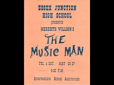 The Music Man - Performed by Essex Junction High School 1967