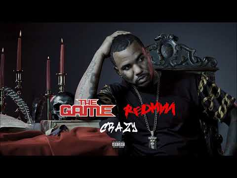 The Game & Redman - Crazy (Explicit)