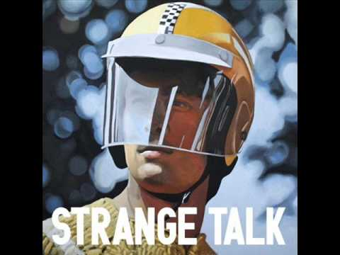 Клип Strange Talk - Is It Real