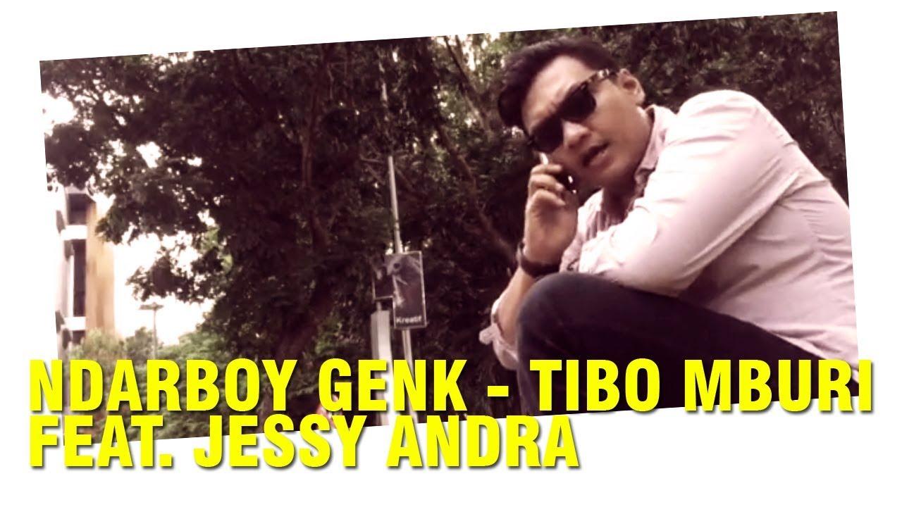 Ndarboy Genk Tibo Mburi Official Video Lirik Youtube