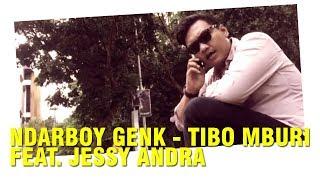 NDARBOY GENK - TIBO MBURI ( OFFICIAL VIDEO LIRIK )