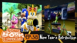 Sonic Boom Commentaries 38: New Years Retribution