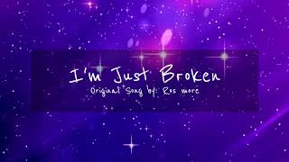 I'm Just Broken //Original Song (#JusticeForLotor) //