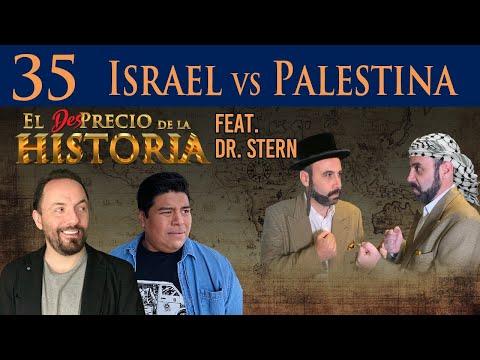 35 - Israel Vs Palestina, FIGHT!!! Ft. Dr. Stern - El Desprecio De La Historia