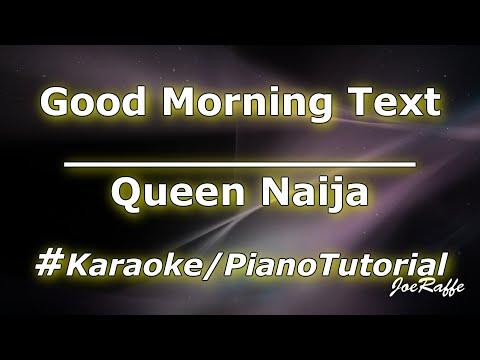 queen-naija---good-morning-text-(karaoke/piano-tutorial)