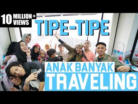 TIPE TIPE TRAVELING ANAK BANYAK RUSUH - Gen Halilintar