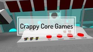 Crappy Core Games (My Version)