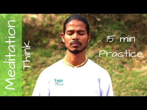 How to Meditate - Meditation for Beginners - Meditation THINK -  Yoga with Amit