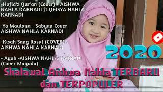 Aishwa Nahla Terbaru Dan Terpopuler 2020-NEW POPULER