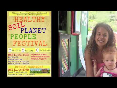 Healthy SOIL - PEOPLE - PLANET Festival in St. Vincent and the Grenadines.
