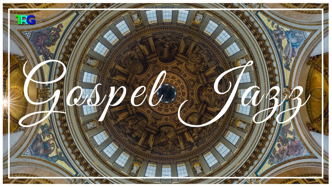 Gospel Jazz Music Instrumental Playlist | Smooth Gospel Songs with Nature  Background Hi-Fi